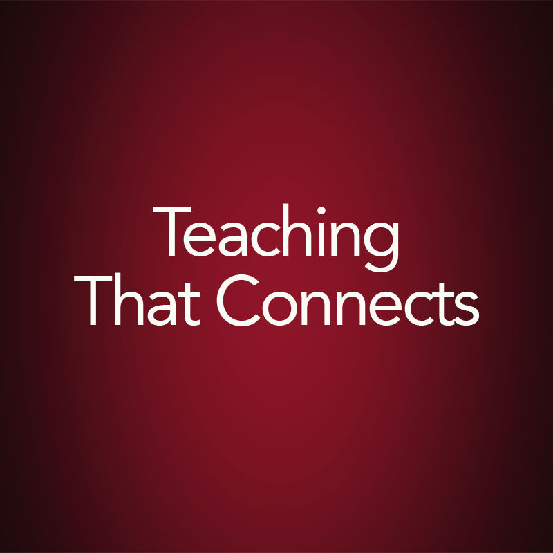 Teaching That Connects